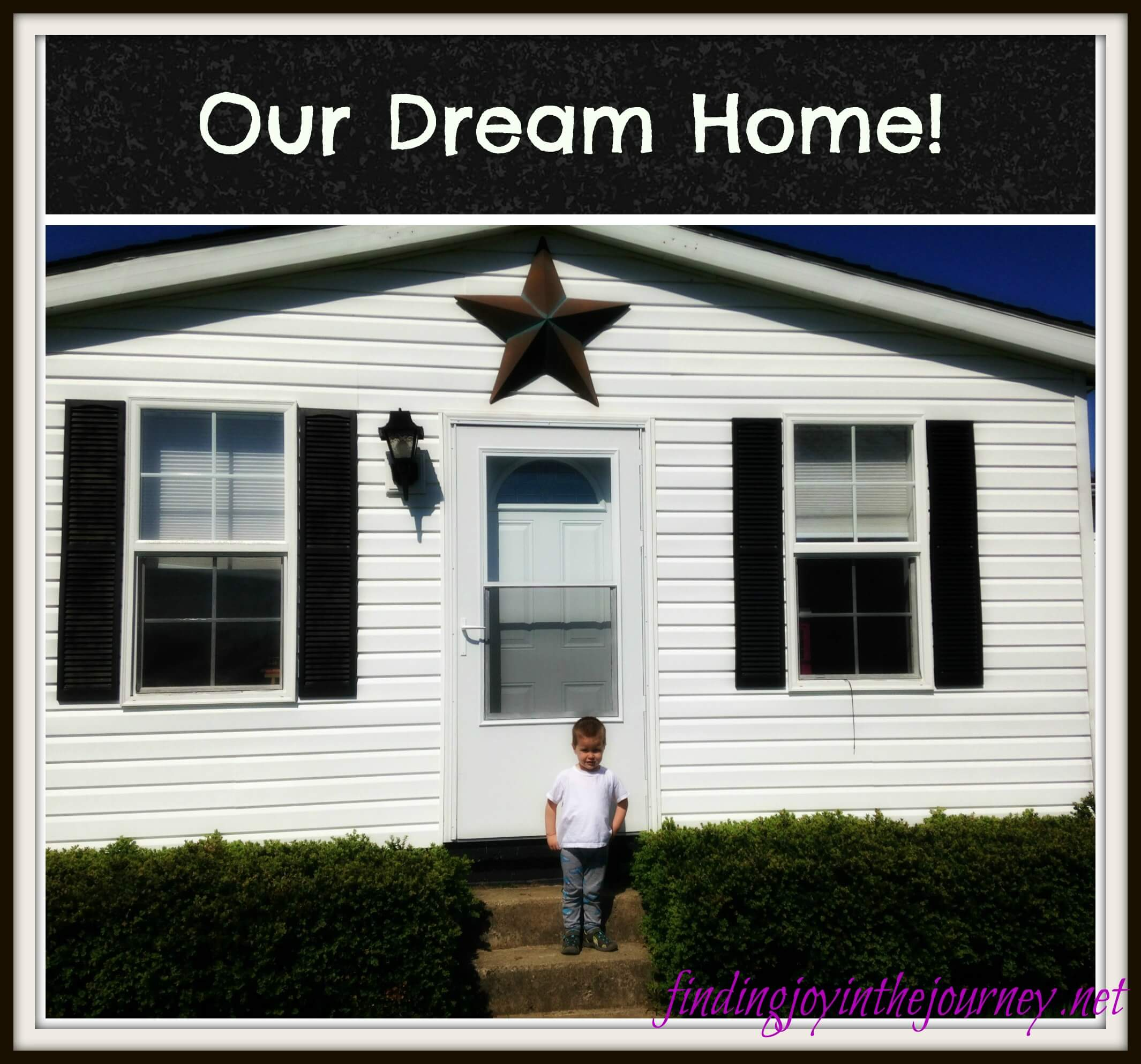 Finding Our Dream Home