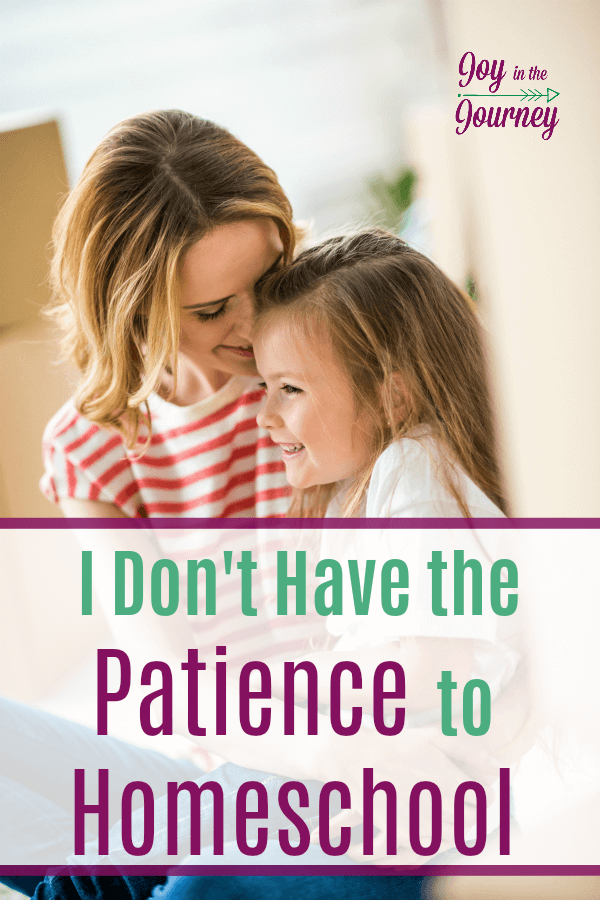 Many times parents will say they don't have the patience to homeschool. Does homeschooling require patience? Yes and no.