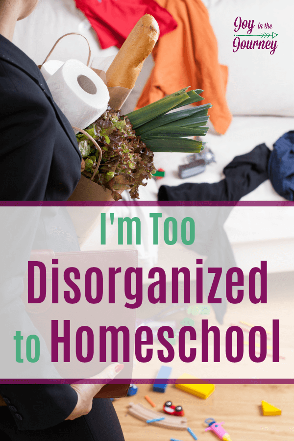 Have you ever said, I Can't homeschool because I'm not organized? If so, this post is for you! Organization is not a requirement for homeschooling, and you can do it!