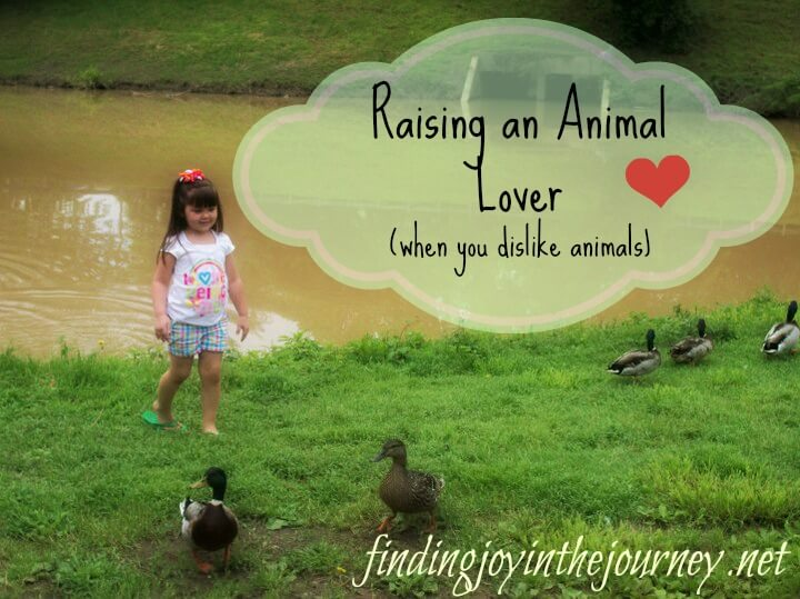 Raising an Animal Lover….When you Dislike Animals