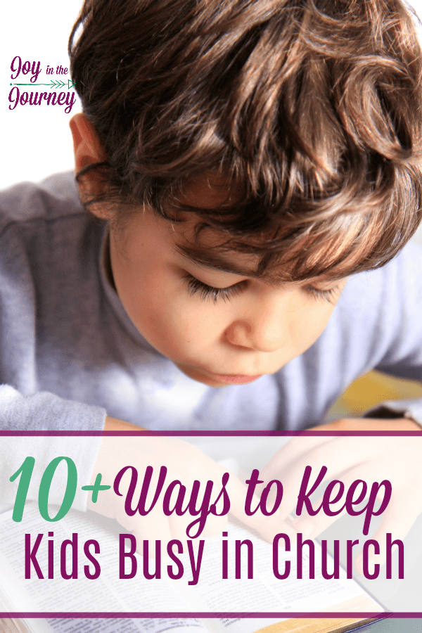 How do you keep kids busy in church? This will look different   depending on the ages of your children. Here are 10+ ways to keep kids busy in church!