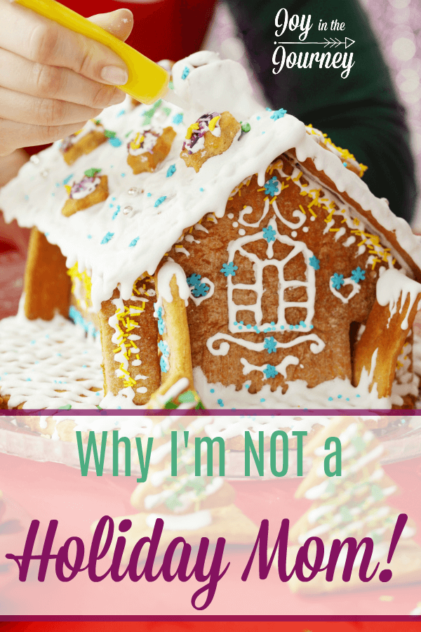 I used to feel like I was less of a mom since decorating more than just a Christmas tree is out of my comfort zone. Then I realized I am NOT a holiday mom. And that's okay!