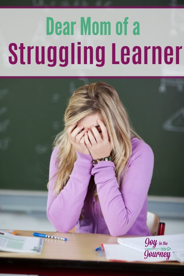 Dear Mom of a Struggling Learner, I see you wondering why in the world your child is struggling to learn. Asking if special needs homeschooling was the right choice, can I tell you something today?