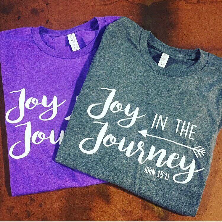 Sometimes we just need a reminder to have more joy....  So, wear this shirt when you are having a mundane Monday. Wear it on a day where you KNOW your patience will be tested. Wear it on a day when you got little to no sleep the night before.  Wear it to show others the JOY you have in Christ!