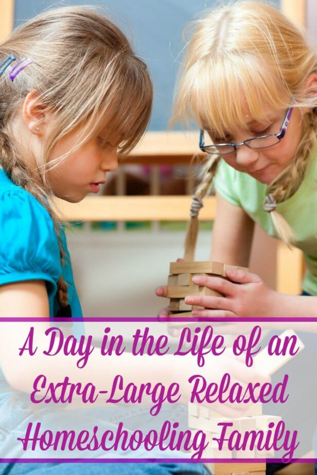 A Day in the Life of an Extra-Large Relaxed Homeschooling Family