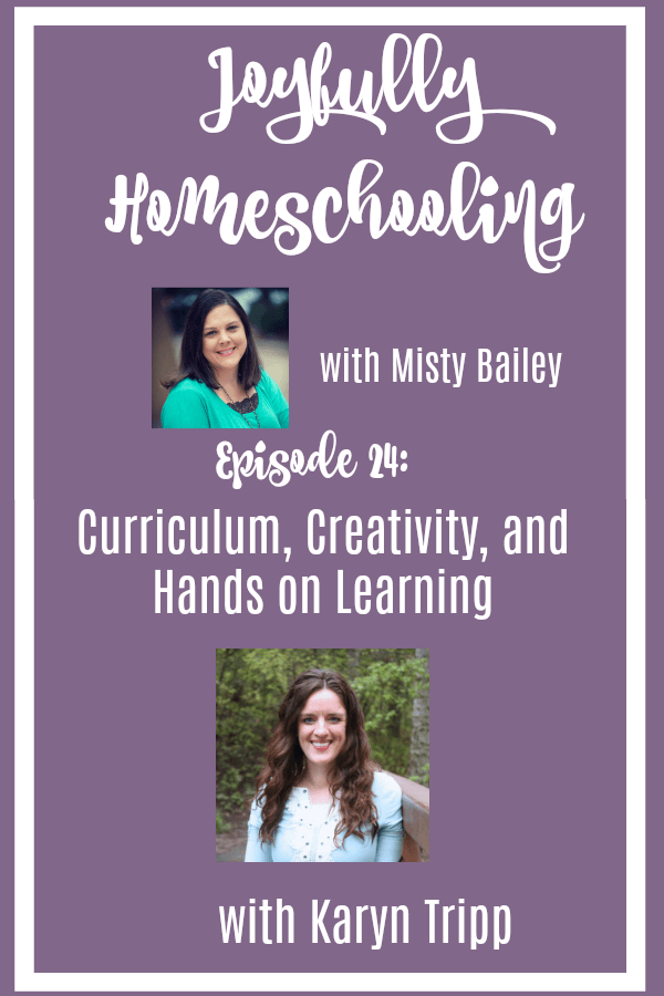 Looking for more ways to have a creative homeschool? Check out this interview with Karyn Tripp where we chat homeschooling, creativity, hands on learning, curriculum and more. #joyfullyhomeschooling #homeschoolpodcast #creativity #handsonlearning #homeschool #homeschooling #homeschooltips #homeschoolcurriculum
