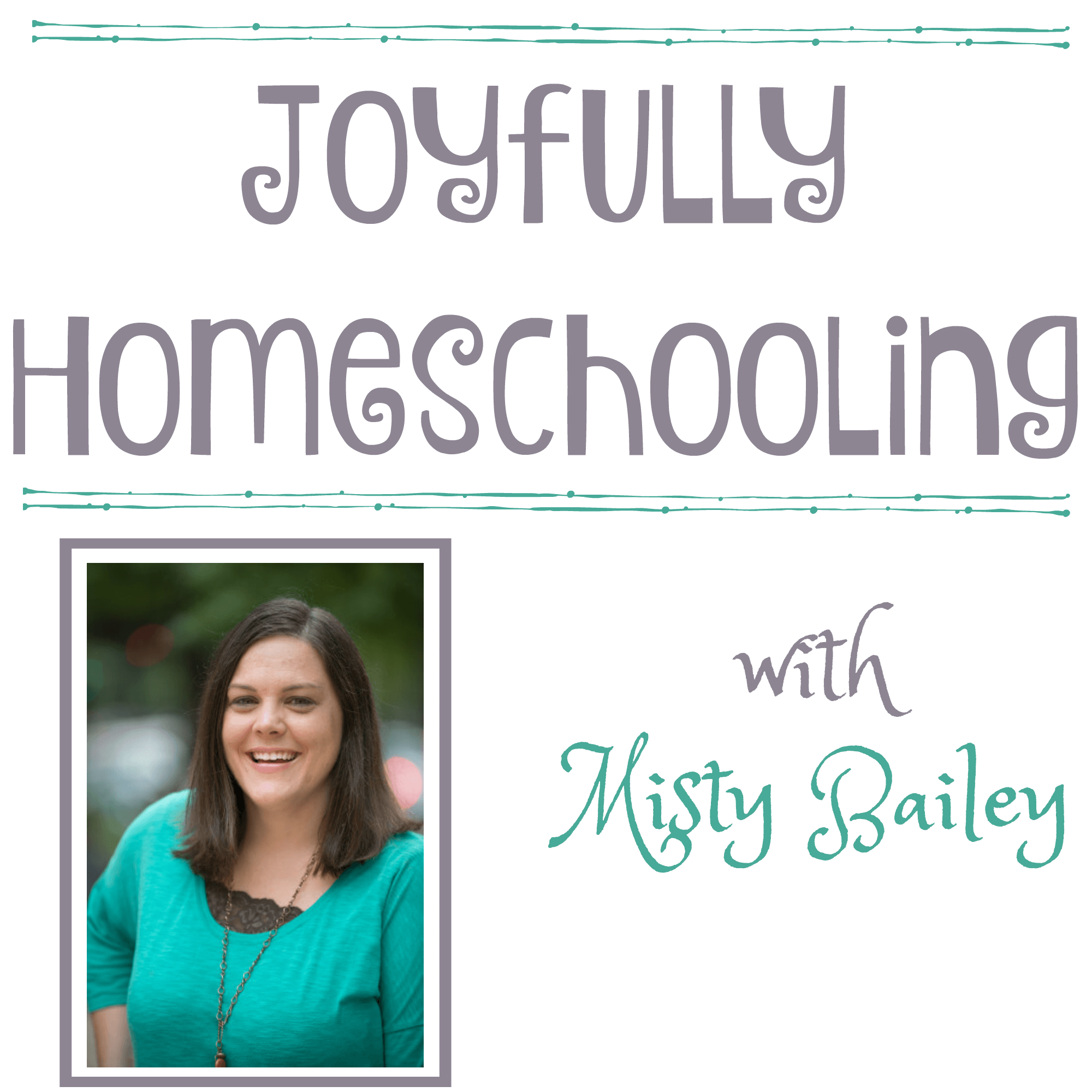 The Joyfully Homeschooling podcast is here to encourage and inspire you on your homeschool journey by providing practical tips for real life homeschooling. Through real stories, real struggles, and real life, Misty and her guests share how to embrace imperfection and strive for a more joyful homeschool.