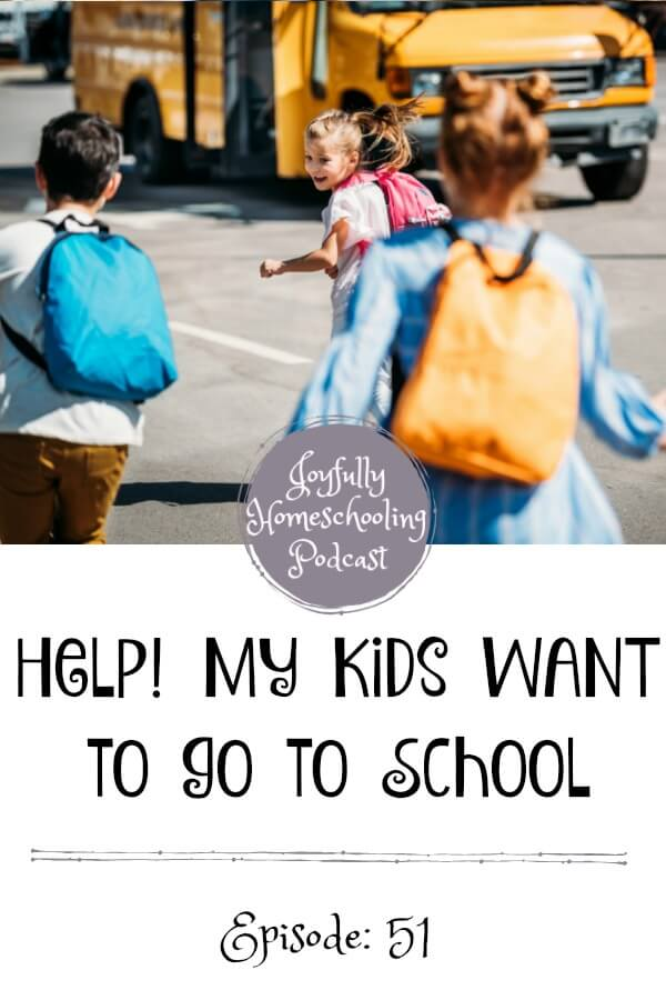 At some point in our homeschool journey, most of us will deal with homeschool kids who want to go to school.   So, let's take a look at what we can do when the situation arises.