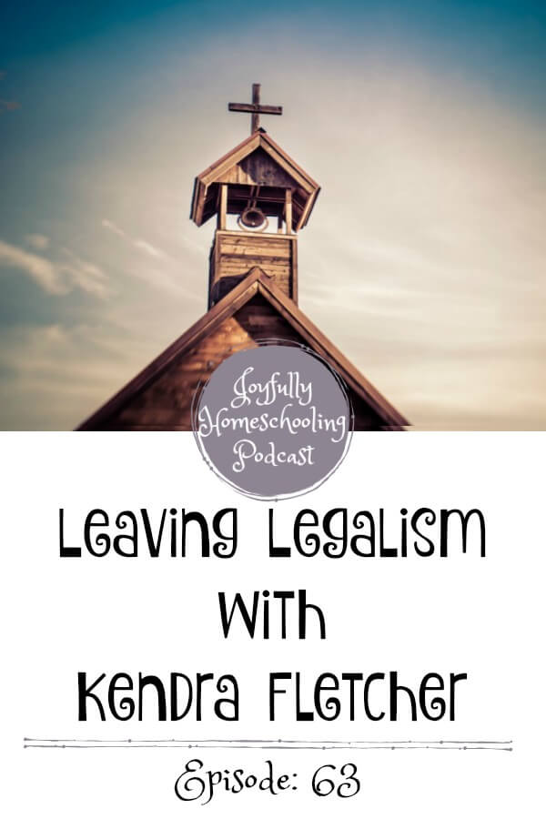 In this episode of the Joyfully Homeschooling community we chat legalism and homeschooling. What does legalism look like in the homeschool community? And how can we fight back?