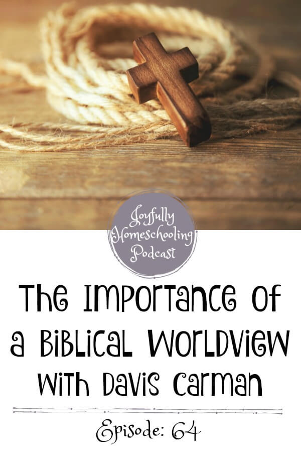 Biblical worldview is important! More important than I realized when I first began homeschooling. I am chatting about this with Davis Carman from Apologia ministries. This is a must listen to episode!