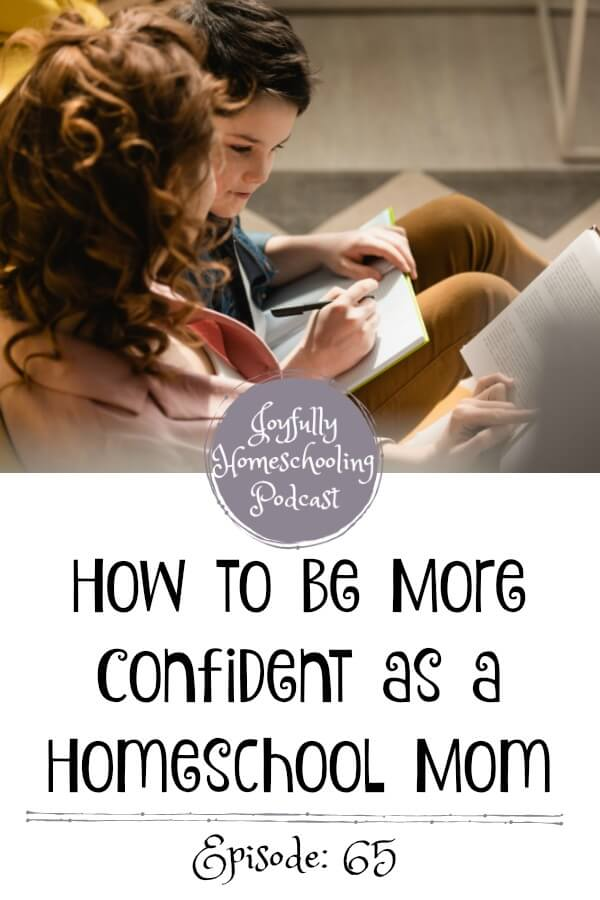 How do we gain confidence as a homeschool mom? I am chatting about confidence as a homeschool mom in this episode and leaving you with some practical tips you can implement today!