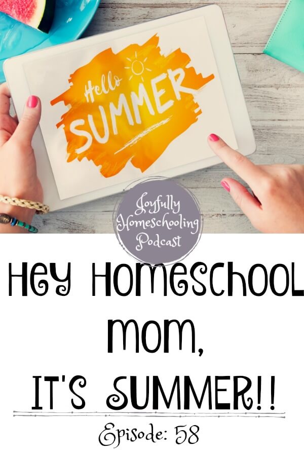 n this episode of the Joyfully Homeschooling Podcast, I am introducing our new podcast sponsor, sharing what summer learning looks like in our homeschool (hint: it is NOT school!), and sharing our summer reads!