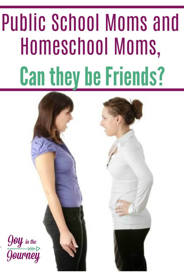 Public School Moms and Homeschool Moms, can they be friends? The answer may surprise you!