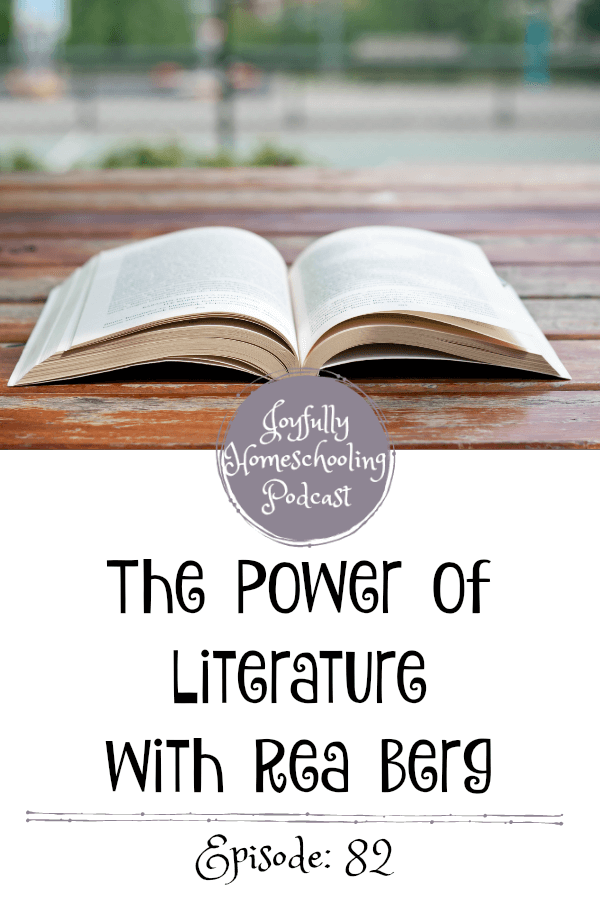 Rea Berg and I chat about literature and how we can grow amazing kids through amazing books. It's the perfect episode for any parent who wants to cultivate empathy in their children.