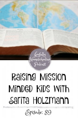 In today's homeschool podcast episode, we are chatting mission minded kids with Sarita Holzmann, founder of Sonlight. Listen in as we chat about homeschooling, missions and how we can raise mission minded kids.