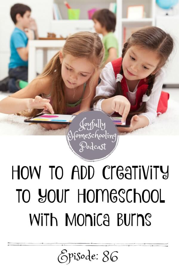 In this episode, Monica Burns and I chat technology, why creativity is SO important, what apps and resources we can use for our special needs students, how to add creativity to our homeschool and so much more.