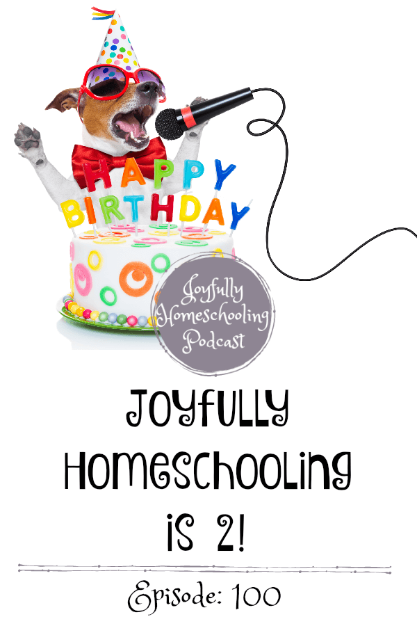 The Joyfully Homeschooling podcast is 2 years old. Come celebrate with me! I answer some hard questions from my good friend Davonne and share what I love and do NOT love about podcasting.