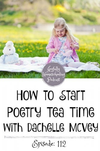 Do you just NOT like poetry? That was me. But, today Dachelle McVey and I are discussing how to introduce poetry into your homeschool, and why it is so important.