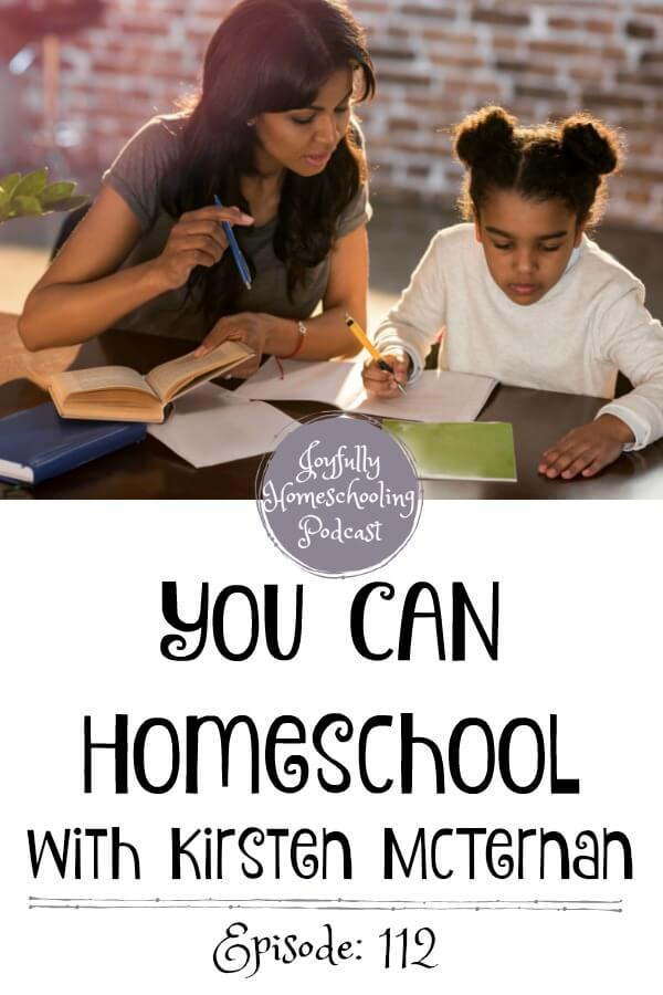 My guest today is Kirsten McTernan. We are talking the transition from public school to homeschooling and how you CAN homeschool.
