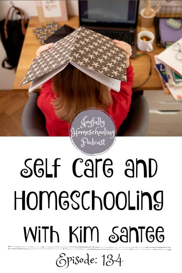 Self-care is so important as a homeschool mom. I am chatting this topic, homeschool joys, struggles, fears and more with Kim Santee on the podcast.